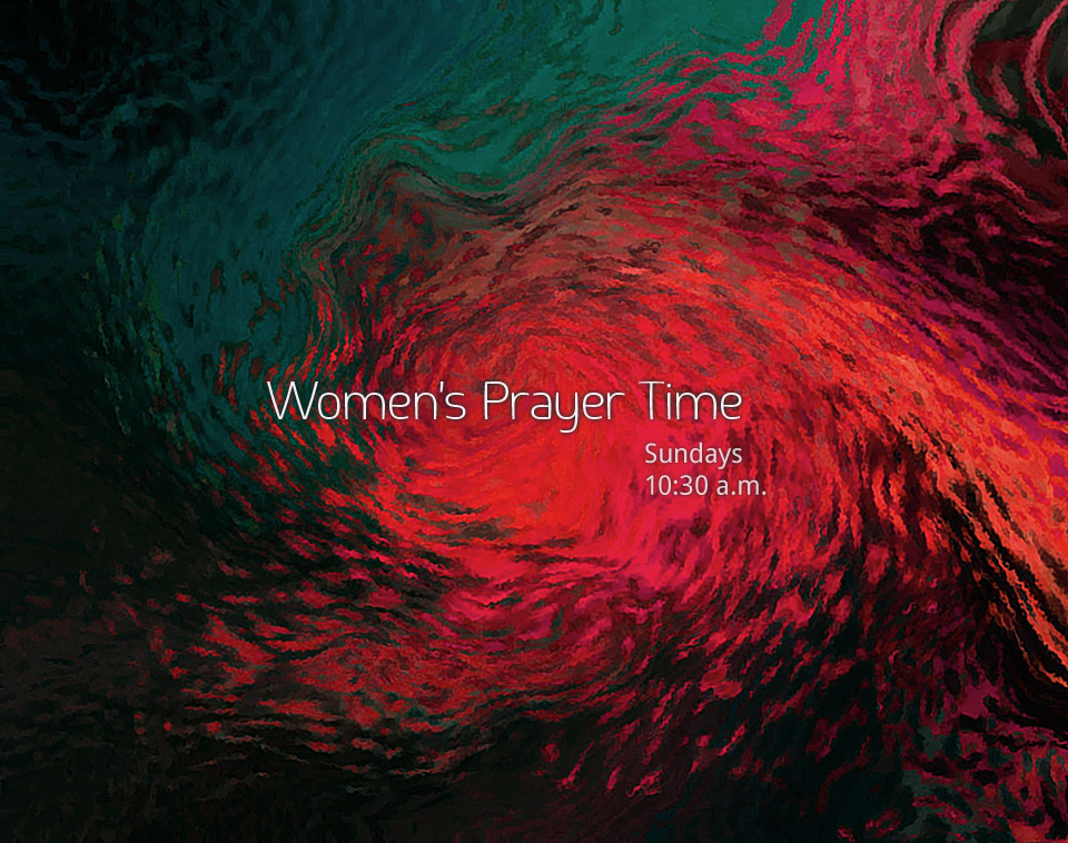 Image: Women's Prayer Time, Sundays 10:30 (abstract background)