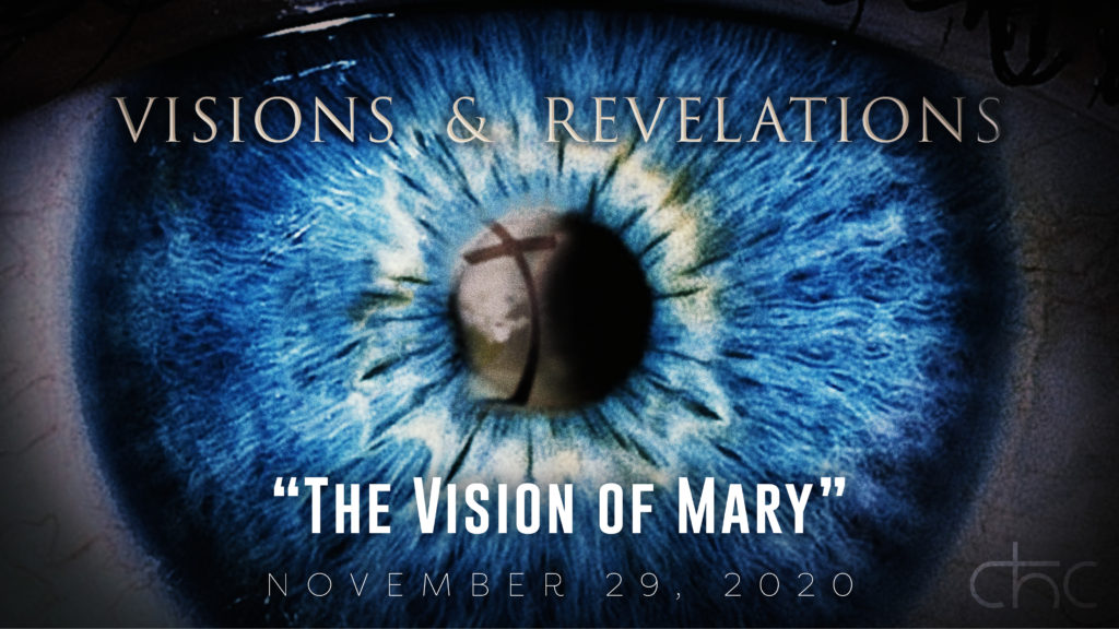 Visions and Revelations — The Vision of Mary